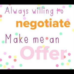 Other - Make an offer, I just might accept it 😊